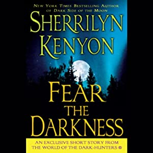 Fear the Darkness | [Sherrilyn Kenyon]