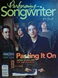 img - for Passing It On: Jakob Dylan & The Wallflowers / The Annual Summer Festival / The Perfect Pickup for Your Guitar / Lucinda Williams / Ben Folds / Jim Dickinson - (Performing Songwriter - Volume 12, Issue 85, May 2005) book / textbook / text book