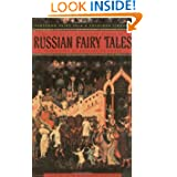 Russian Fairy Tales (Pantheon Fairy Tale and Folklore Library)