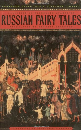 Russian Fairy Tales (The Pantheon Fairy Tale and Folklore...