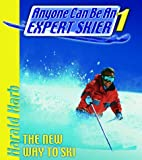 img - for Anyone Can Be an Expert Skier: The New Way to Ski, For Beginner and Intermediate Skiers book / textbook / text book