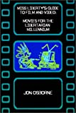 cover of Miss Liberty's Guide to Film and Video: Movies for the Libertarian Millennium
