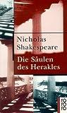 Die Säulen des Herakles. (349922139X) by Nicholas Shakespeare