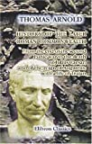 History of the Later Roman Commonwealth: From the end of the second Punic war to the death of Julius Caesar; and of the reign of Augustus: with a life of Trajan (0543946711) by Arnold, Thomas
