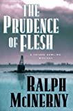Prudence of the Flesh