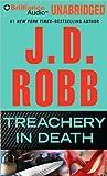 [TREACHERY IN DEATH BY Robb, J. D.(Author)]Treachery in Death[Unabridged 11 Audio CD]February 22, 2011