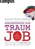 Durchstarten zum Traumjob (3593382431) by Richard Nelson Bolles