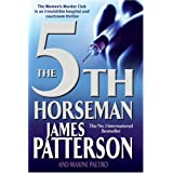 The 5th Horseman: The  Women's Murder Club 5by James Patterson and...