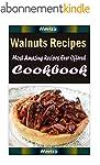Walnuts Recipes : Most Amazing Recipe...