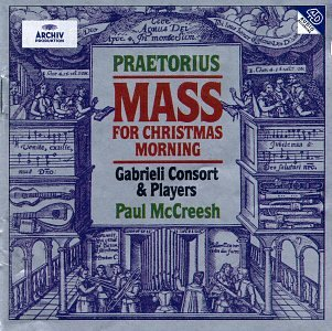 Praetorius - Mass for Christmas Morning