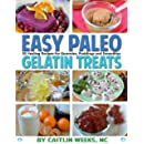Easy Paleo Gelatin Treats