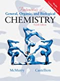 Fundamentals of General, Organic and Biological Chemistry, Media Update Edition (4th Edition) (0131486845) by McMurry, John