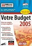 Votre budget 2005