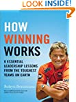 How Winning Works: 8 Essential Leader...