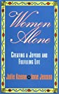 Women Alone: Creating a Joyous and Fulfilling Life (The New Synthese Historical Library)