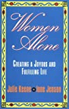 Women Alone (The New Synthese Historical Library) [Paperback] by Keene, Julie