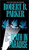 Death in Paradise (Jesse Stone Novels) Robert Parker