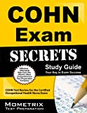 COHN Exam Secrets Study Guide: COHN Test Review for the Certified Occupational Health Nurse Exam