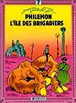 Phil�mon, tome 7 : L'�le des brigadiers