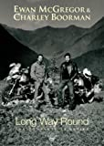 cover of Ewan McGregor: Long Way Round (Two Disc Set)