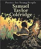 Poetry for Young People: Samuel Taylor Coleridge