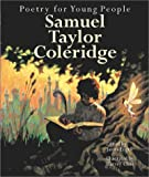 img - for Poetry for Young People: Samuel Taylor Coleridge book / textbook / text book