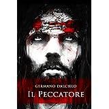 Il Peccatore: Il discepolo ombra (Thriller)di Germano Dalcielo