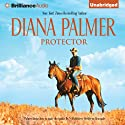 Protector (       UNABRIDGED) by Diana Palmer Narrated by Eric G. Dove