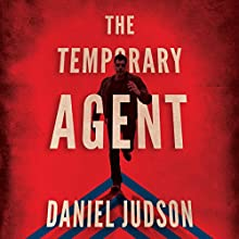 The Temporary Agent: The Agent Series, Book 1 Audiobook by Daniel Judson Narrated by Pete Simonelli