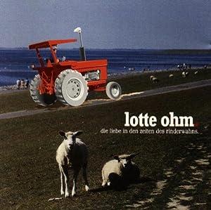 Die Liebe in den Zeiten des Rinderwahns [Single-CD]