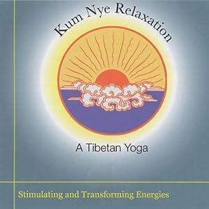 Kum Nye Relaxation: Stimulating and Transforming Energies Speech