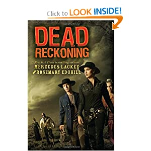 Dead Reckoning by Mercedes Lackey and Rosemary Edghill