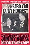 """""""I Heard You Paint Houses"""": Frank """"Th..."""