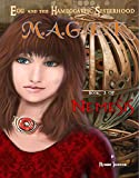 img - for M.A.G.E.K. [Book 3 of Nemesis, an Egg and the Hameggattic Sisterhood novel] book / textbook / text book