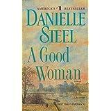 A Good Woman: A Novel ~ Danielle Steel
