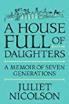 A House Full of Daughters: A Memoir o...
