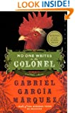 No One Writes to the Colonel: and Other Stories (Perennial Classics)