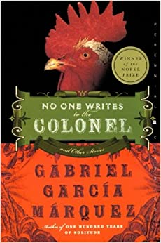 gabriel garcia marquez no one writes to the colonel No one writes to the colonel proves once again that no one writes like gabriel garcia marquez (born 1927) at least for me oh i love his prose this book, first published in 1961, is about an unnamed colonel who fought during the thousand days war (1899-1902.