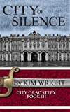 Acquista City of Silence (City of Mystery) [Edizione Kindle]