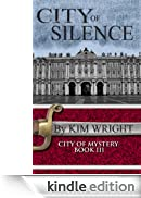 City of Silence (City of Mystery) [Edizione Kindle]