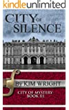 City of Silence (City of Mystery Book 3)
