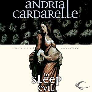 To Sleep with Evil: Ravenloft: The Covenant, Book 3 | [Andria Cardarelle]