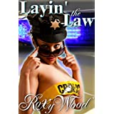Layin' the Law (Authority Figures)by Roxy Wood