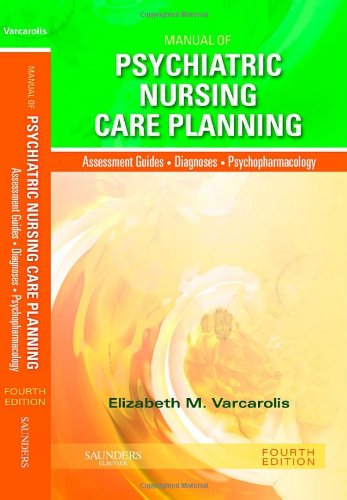Manual of Psychiatric Nursing Care Planning: Assessment...