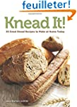 Knead It!: 35 Great Bread Recipes to...