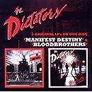 Manifest Destiny / Bloodbrothers
