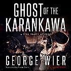 Ghost of the Karankawa: The Bill Travis Mysteries, Book 10 Hörbuch von George Wier Gesprochen von: Frank Clem