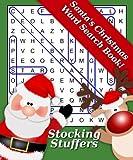 Stocking Stuffers: Santas Christmas Word Search Book!