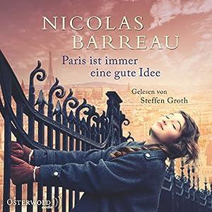 Paris ist immer eine gute Idee Audiobook