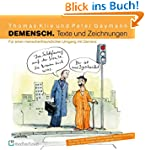 Demensch. Texte und Zeichnungen.: Für...